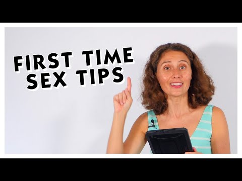 Your First Time Tips