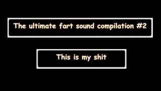 The ultimate fart sound compilation #2