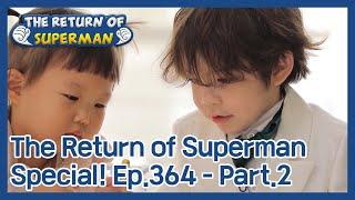 The Return of Superman EP.364-Part.2 | KBS WORLD TV 210117