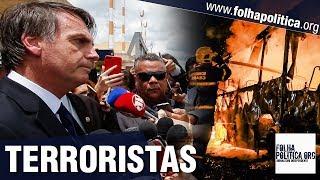 Bolsonaro confronta criminosos responsáveis pelo caos no Ceará e quer enquadrá-los como terroristas