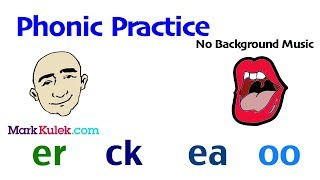 English Phonic Sounds: er ck ea oo | English Pronunciation Practice | ESL | Learn The Basics