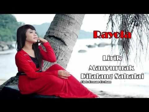 Rayola - Manyuruak Dilalang Sahalai (Lirik)