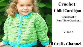 How to Crochet - Child's  cardigan / sweater  ( video two )