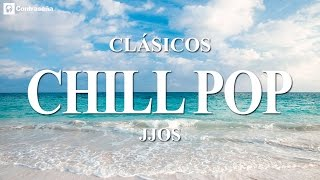 80's Relaxing Pop Jjos, Chillout, Relax & Ambient Music, Chillstep, Música de los 80s Exitos