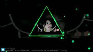 Download DJ disana Menanti disini Menunggu Via Vallen