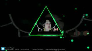 DJ disana Menanti disini Menunggu Via Vallen