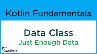 #8.10 Kotlin DATA CLASS. Object Oriented Programming in Kotlin for Android