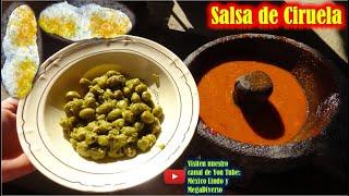 Asi se hace una SALSA de CIERUELA Silvestre para un rico almuerzo en mi pueblo