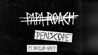 Papa Roach - Periscope (Behind The Track)