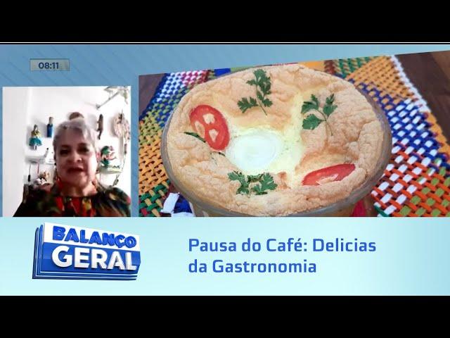 Pausa do Café: Delicias da Gastronomia