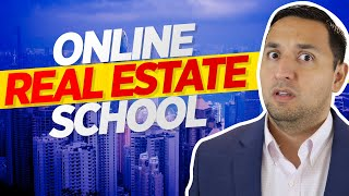 ONLINE real estate SCHOOL - How to SELECT the BEST ONLINE REAL ESTATE SCHOOL