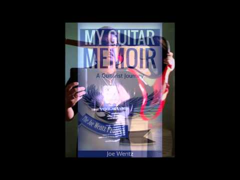 My Guitar Memoir (A Guitarist Journey)