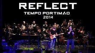 Reflect ao vivo no TEMPO em Portimão