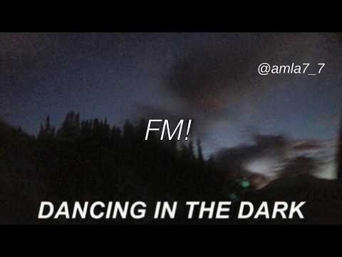 FM! ~ Dancing in the Dark (Lyrics)