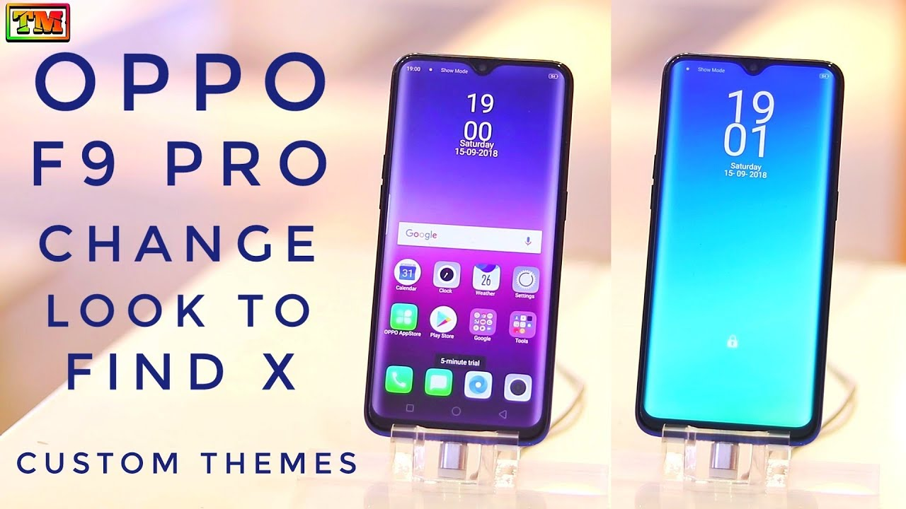 Oppo F9 Pro Change Look To Find X Custom Themes Tutorial