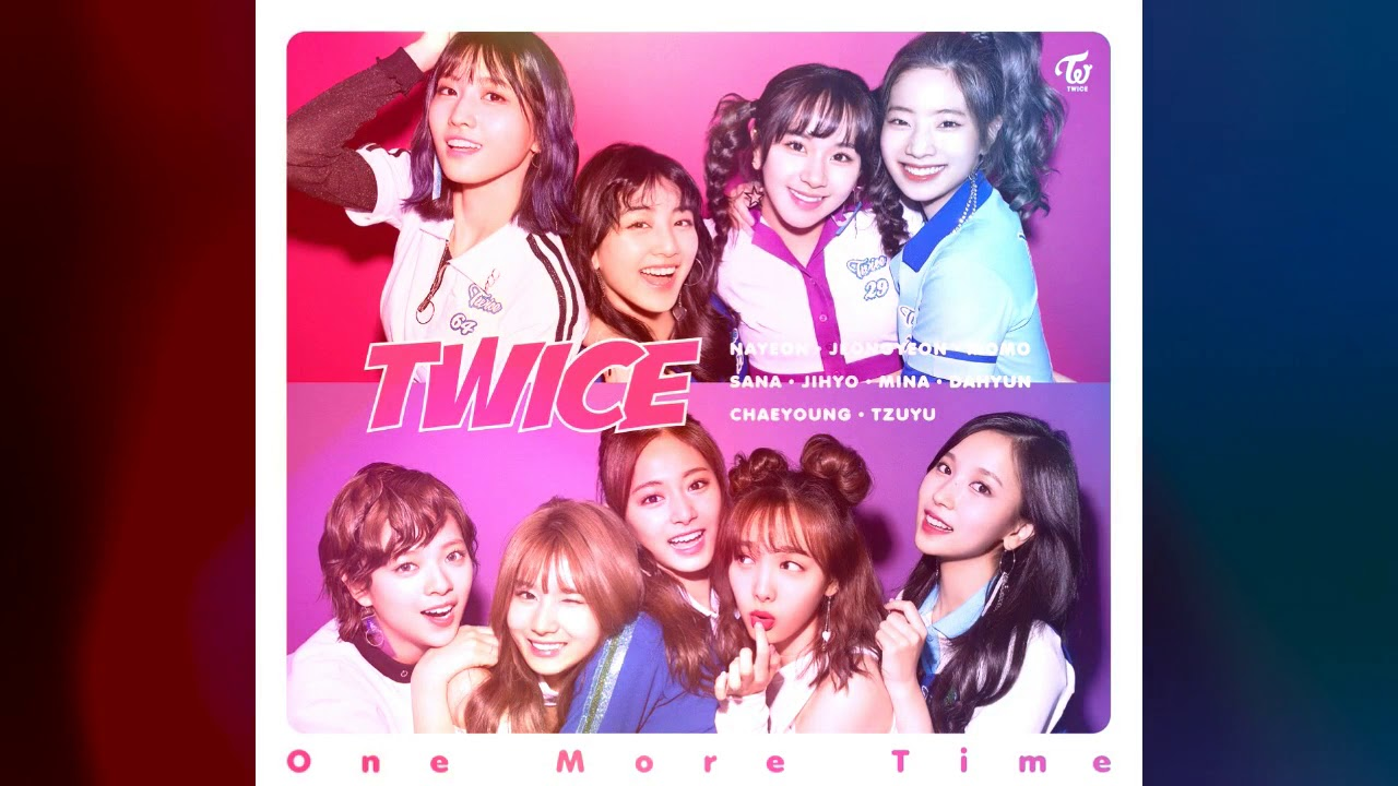 Twice One More Time Male Version Youtube