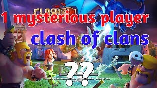 1 mysterious player in clash of clans ... FIND out the mystery😱(Hindi)