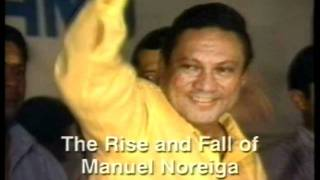The Rise and Fall of Manuel Noriega
