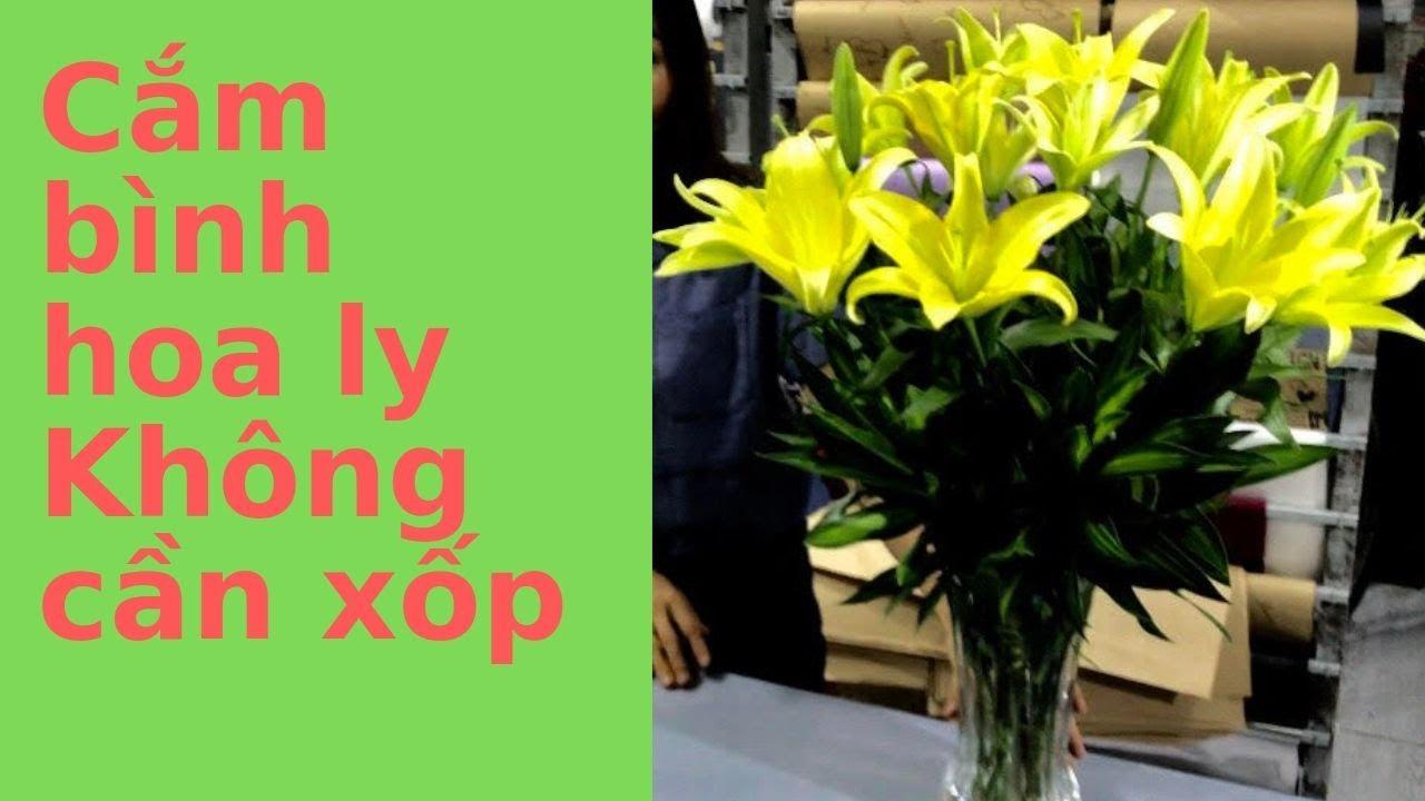 Cách Cắm Hoa Ly Đẹp Đơn Giản-Không Dùng Xốp(KIỂU TRÒN)
