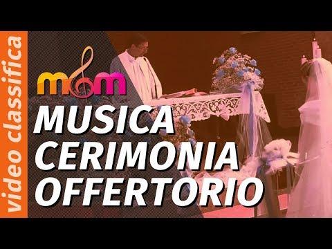Musica OFFERTORIO cerimonia religiosa: la più bella colonna sonora per il matrimonio: