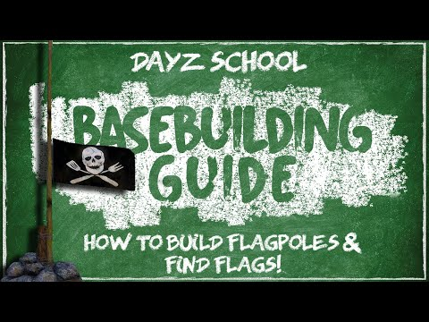 How To Build Flagpoles And Find Flags On DayZ