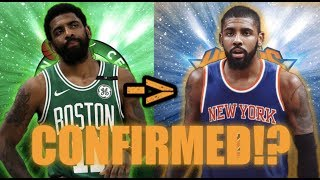 KYRIE TO THE KNICKS CONFIRMED?! (Why Kyrie will come to NY in Free agency)