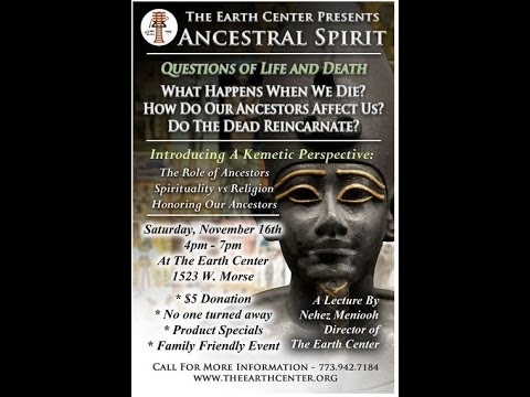 ANCESTRAL SPIRIT LECTURE by Nehez Meniooh
