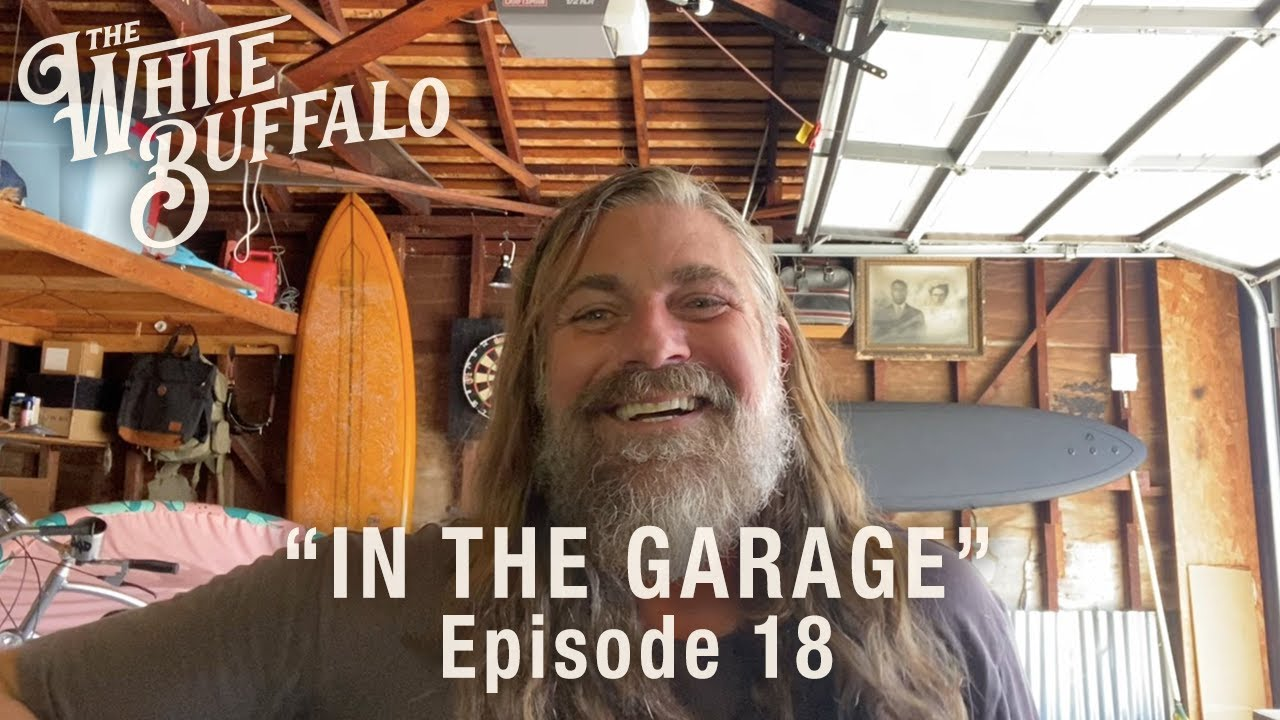 The White Buffalo - Go The Distance - In The Garage: Episode 18