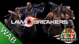 Lawbreakers - Worthabuy?