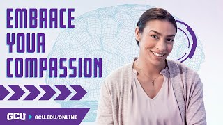 Show Compassion to Others in Counseling | GCU