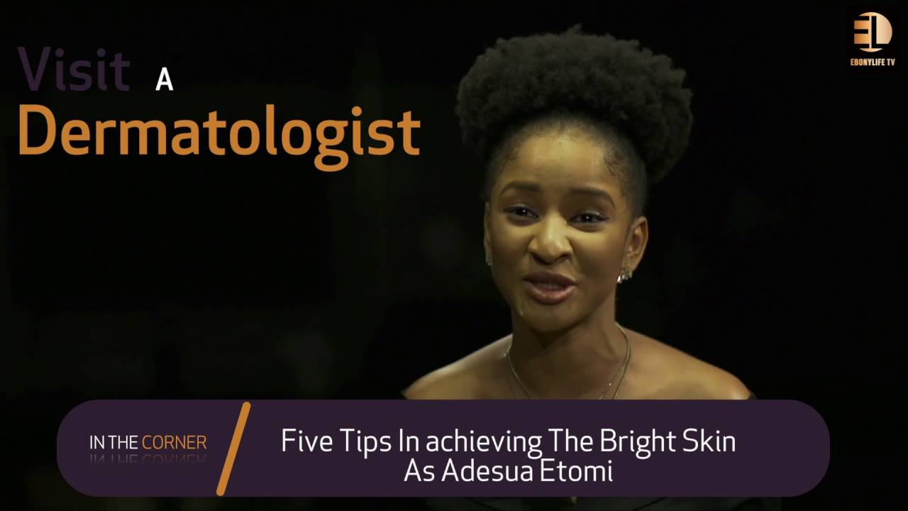Download Adesua Etomi shares tips on how she keeps her skin glowing - In The Corner