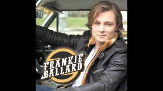 Get On Down The Road - Frankie Ballard (Audio)