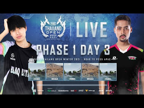 🔴Live สด! PUBG THAILAND OPEN WINTER 2021 : Road to PCS5 APAC   PHASE 1 DAY 3