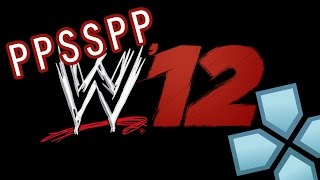 WWE 12 - PPSSPP  Best Settings (PC, Android, IOS)