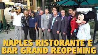 Naples Ristorante e Bar Grand Reopening Ceremony