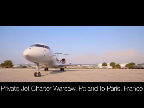 Private Jet Charter Warsaw, Poland to Paris, France