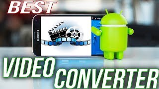 best-and-fast-converter-for-android-2019-top-converter-for-android