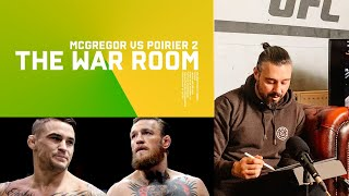 CONOR MCGREGOR VS DUSTIN POIRIER - THE WAR ROOM, DAN HARDY BREAKDOWN EP. 95