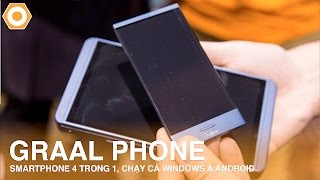 GraalPhone ra mắt- Smartphone 4 trong 1, chạy cả Windows lẫn Android