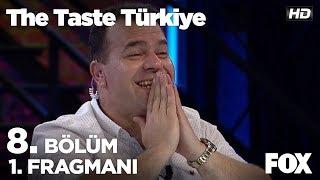 The Taste Türkiye 8. Bölüm 1. Fragmanı