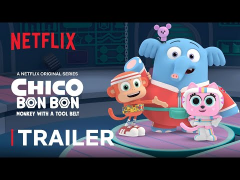 Chico Bon Bon: Monkey with a Toolbelt Trailer 🛠️ Netflix Jr