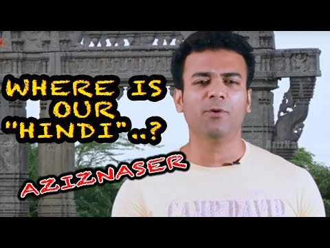 "Where is our ''HINDI""..? - Aziz Naser - Silly Monks Deccan"