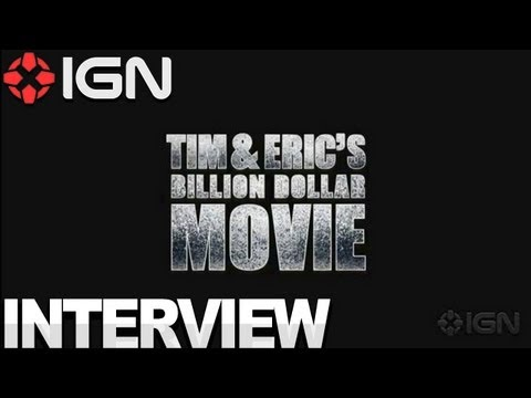 Tim & Eric's Billion Dollar Movie - Interview
