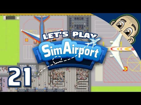 SimAirport Let's Play - Ep. 21 - Major Plastic Surgery! - Sim Airport Gameplay