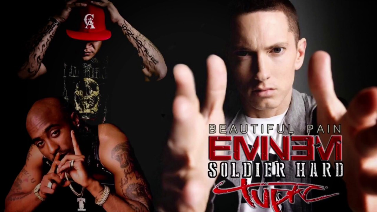 Beautiful Pain Eminem Tupac Soldier Hard Free Download Youtube