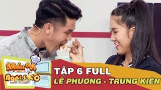Khẩu vị ngôi sao | Tập 6 | Lê Phương bật mí khẩu vị ăn uống trước khi đám cưới lần 2 với Trung Kiên