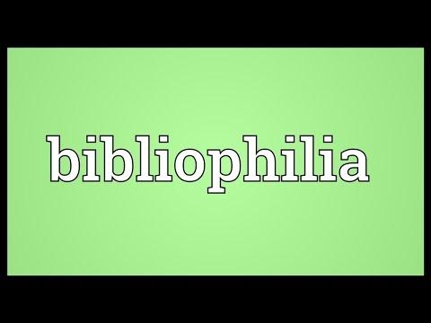 Bibliophilia Meaning