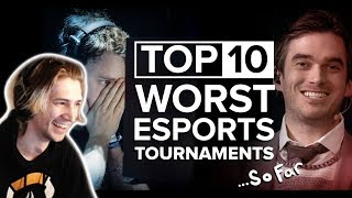 xQc Reacts to Top 10 Worst Esports Tournaments... So Far | with Chat!