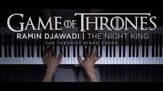 Ramin Djawadi  The Night King (Game of Thrones)  The Theorist Piano Cover