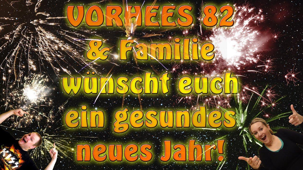 Ein gesundes neues Jahr 2018 wünscht Vorhees82 und Familie! - YouTube